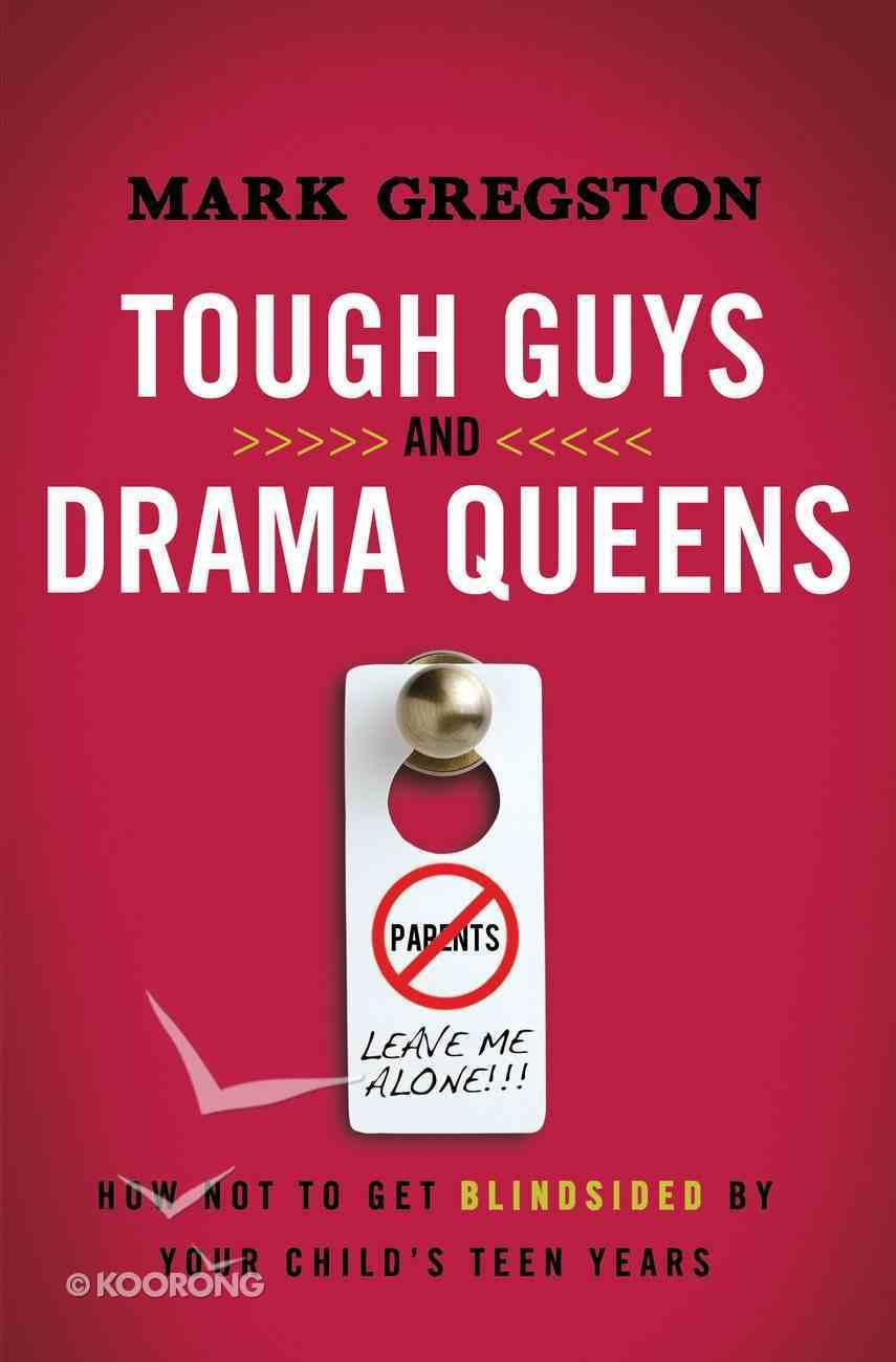 Tough Guys and Drama Queens eBook