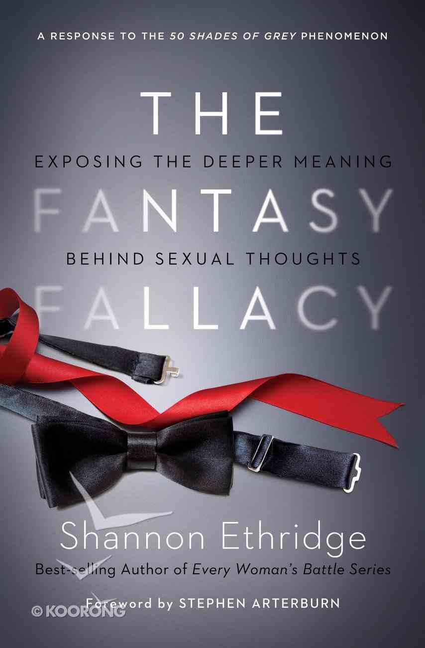 The Fantasy Fallacy eBook