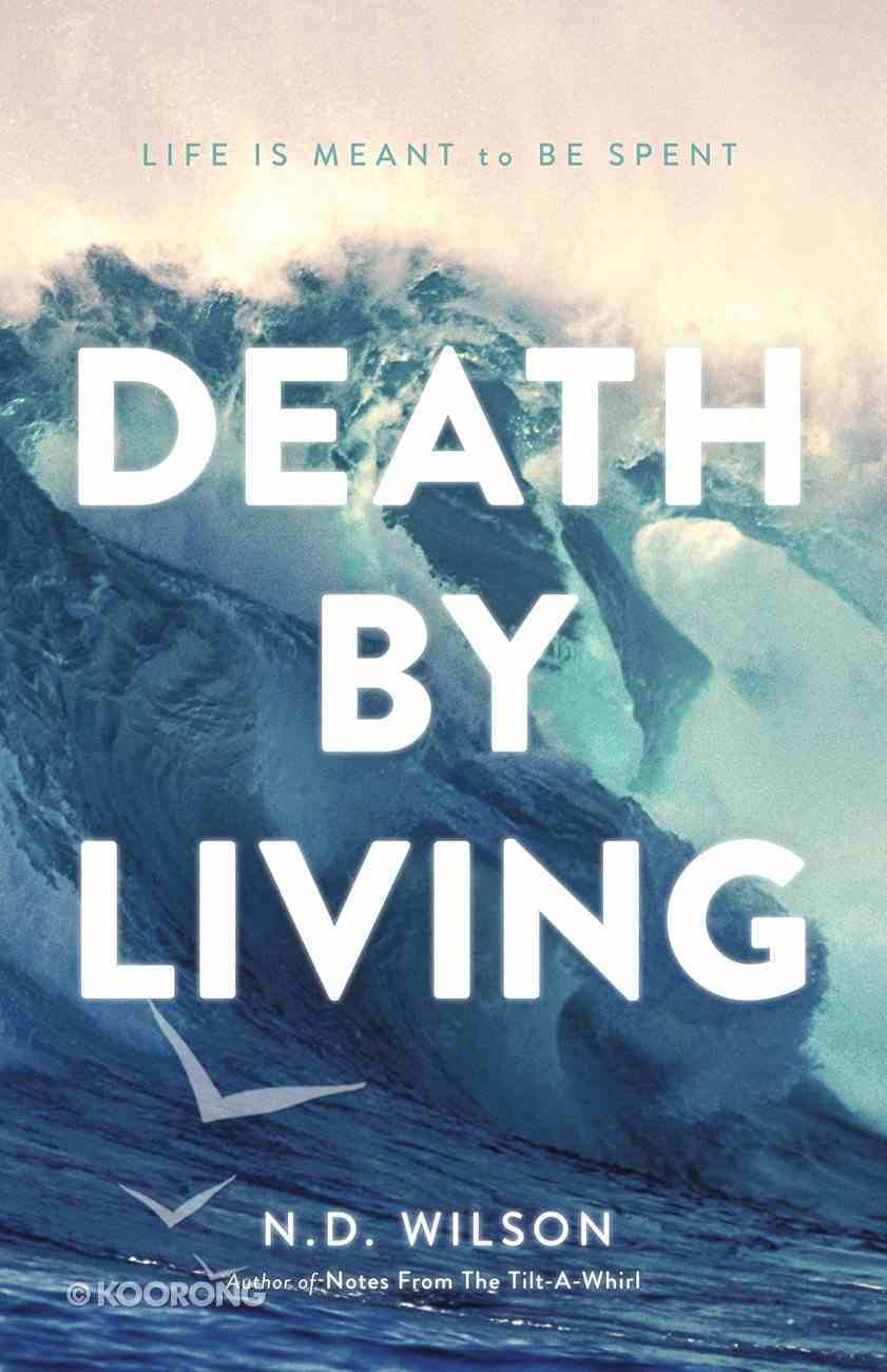 Death By Living eBook