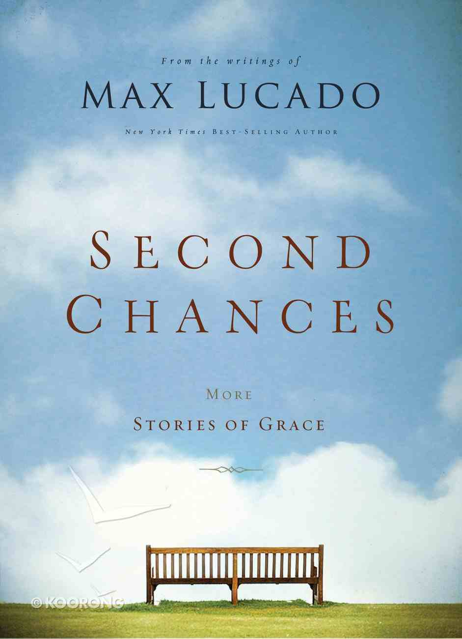 Second Chances: More Stories of Grace eBook