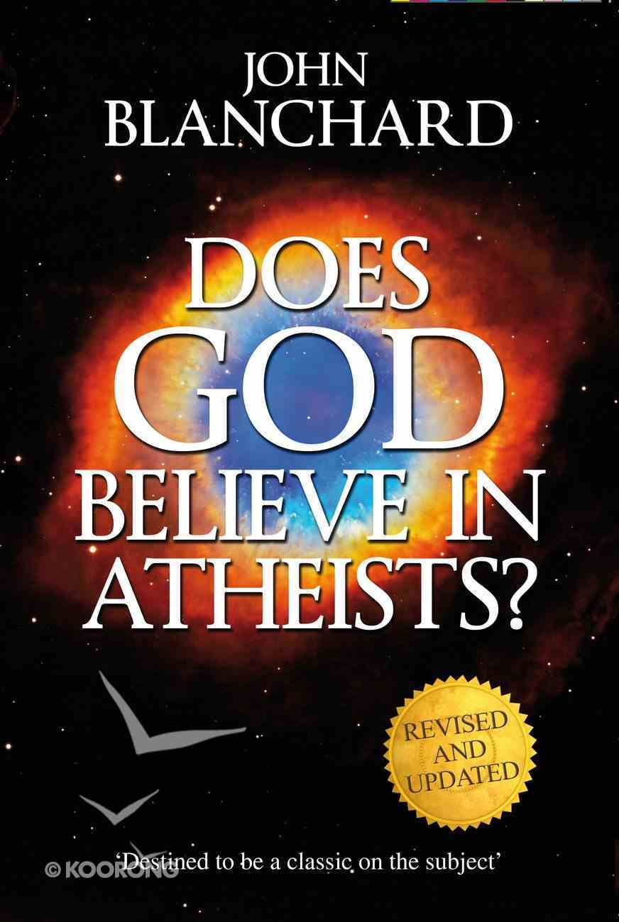 Does God Believe in Atheists? (& 2011) eBook