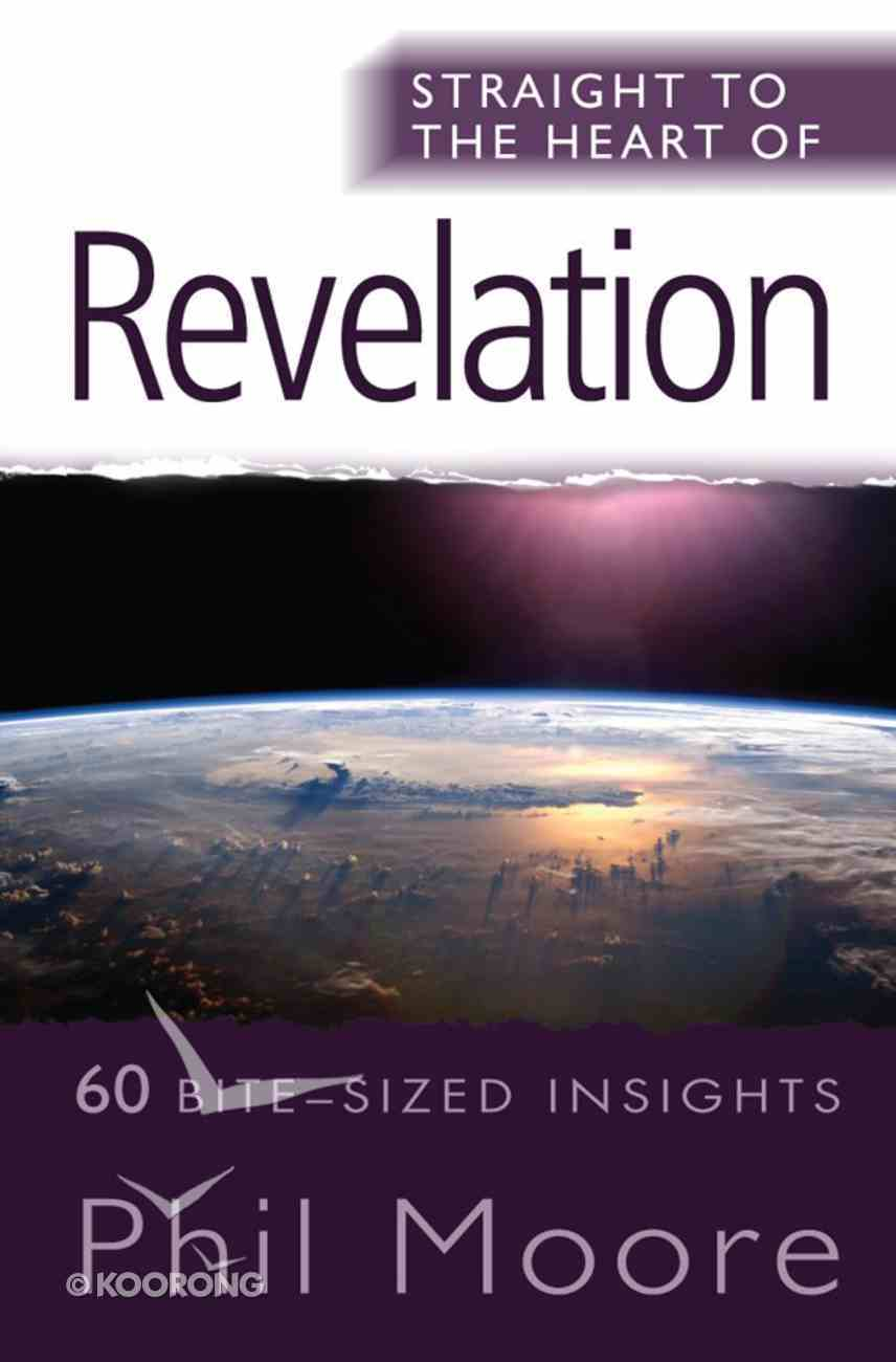 Revelation (Straight To The Heart Of Series) eBook