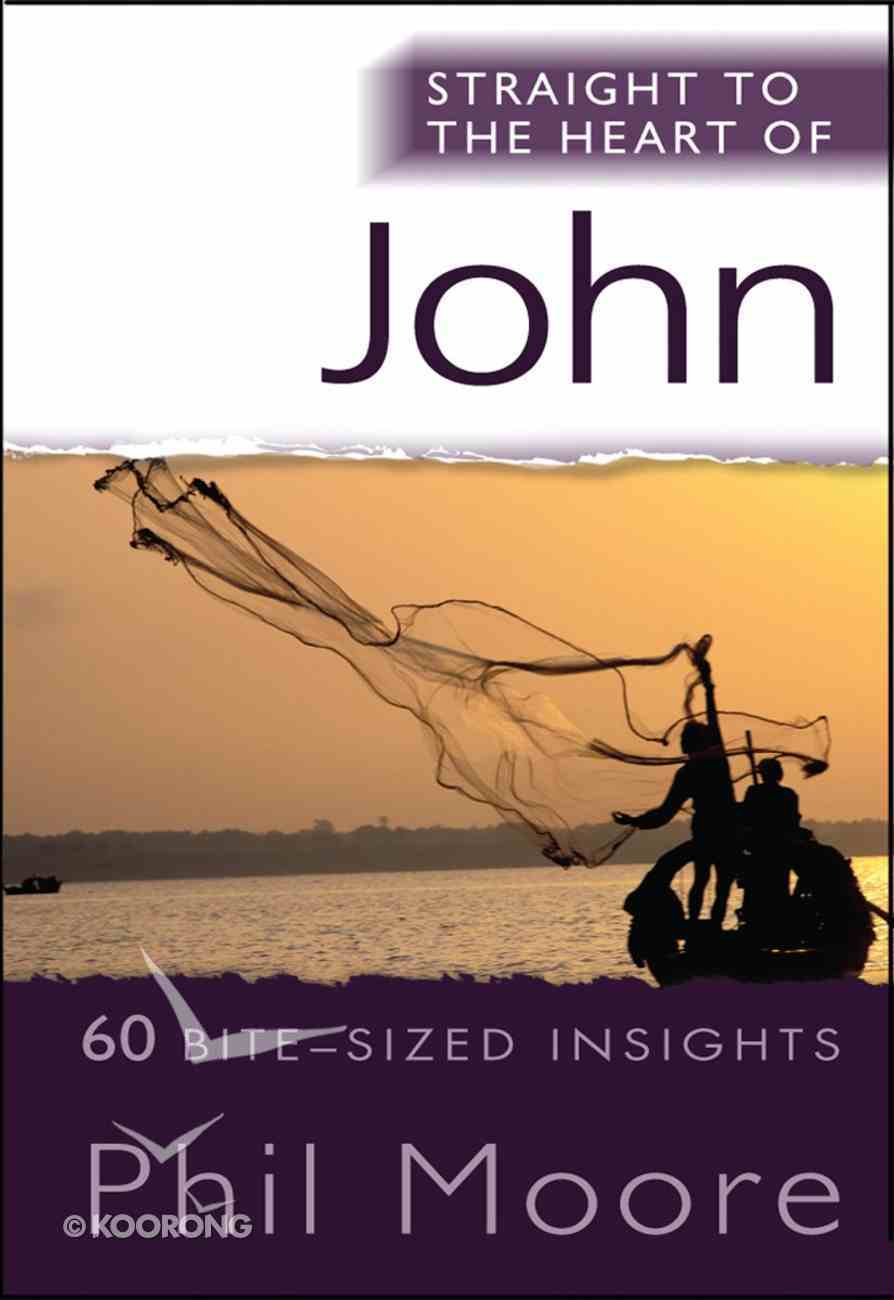John (Straight To The Heart Of Series) eBook