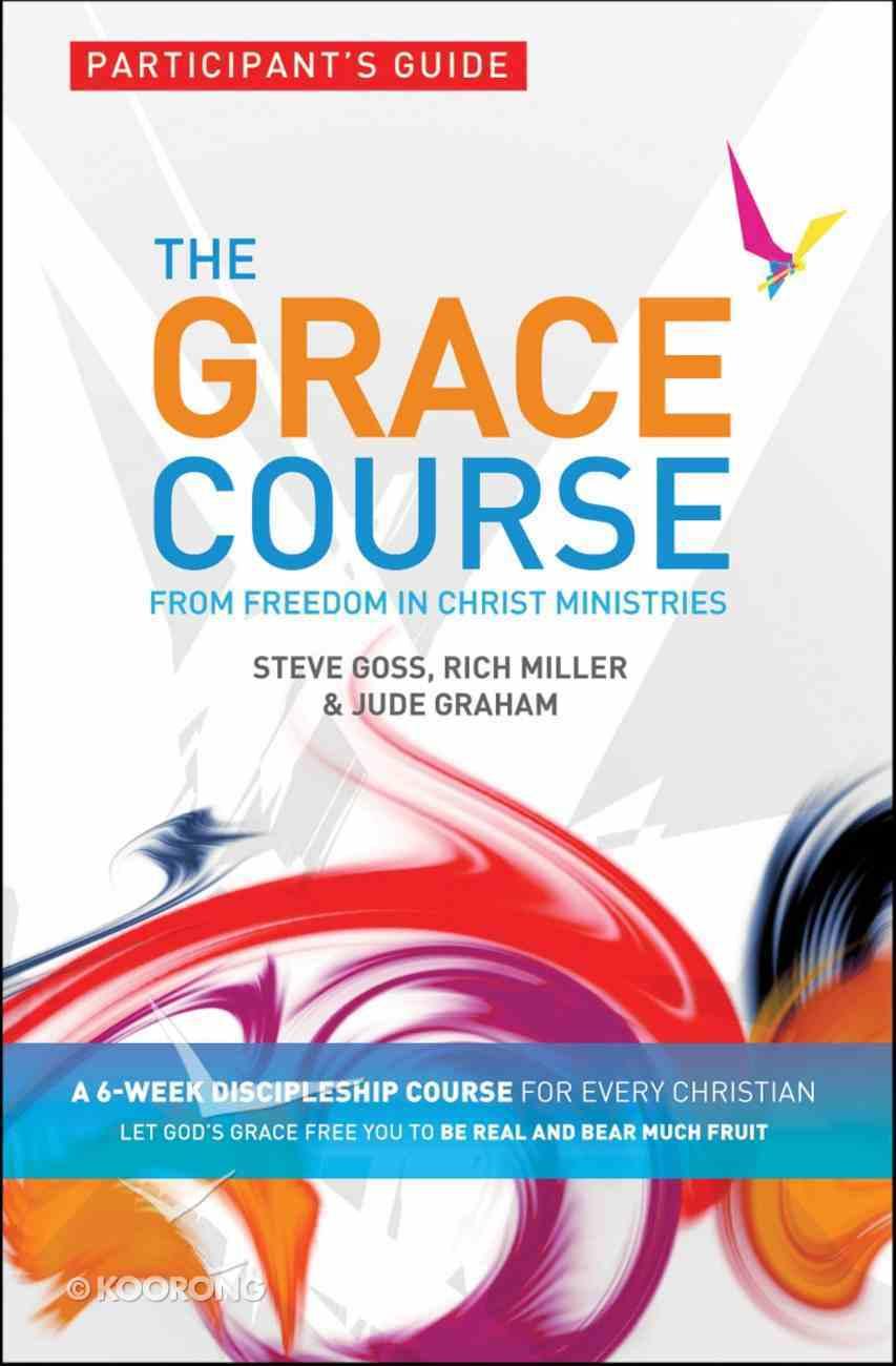Grace Course, the (Pk 5) (Participant's Guide) (The Grace Course) Pack