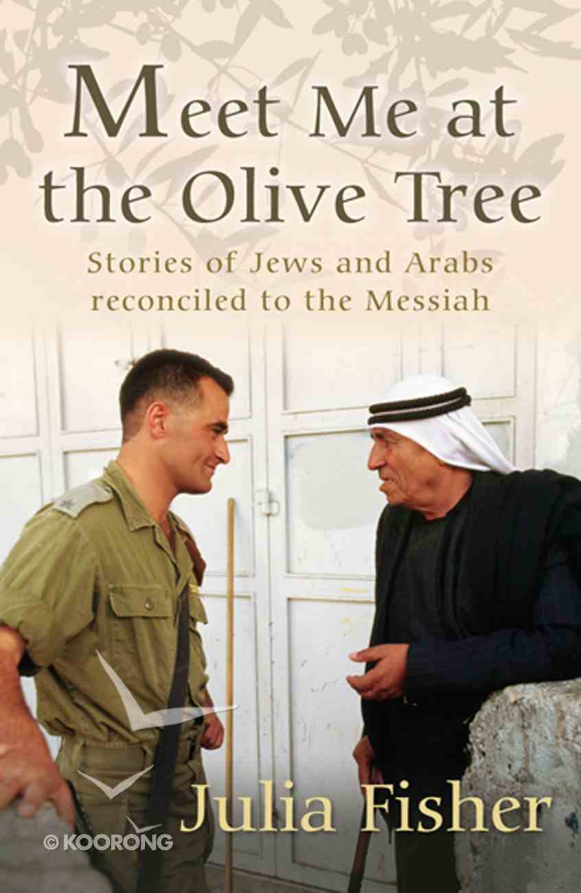 Meet Me At the Olive Tree eBook