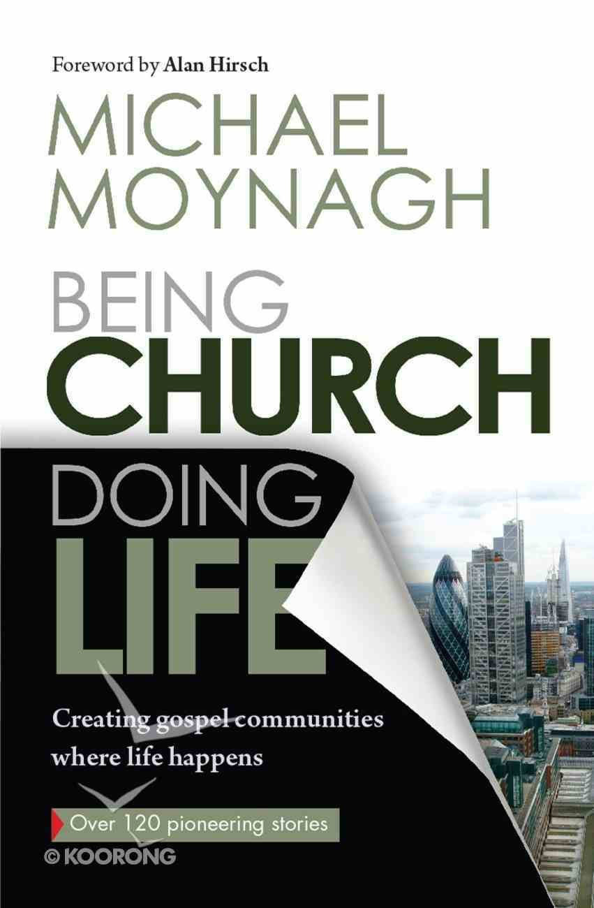 Being Church, Doing Life Paperback