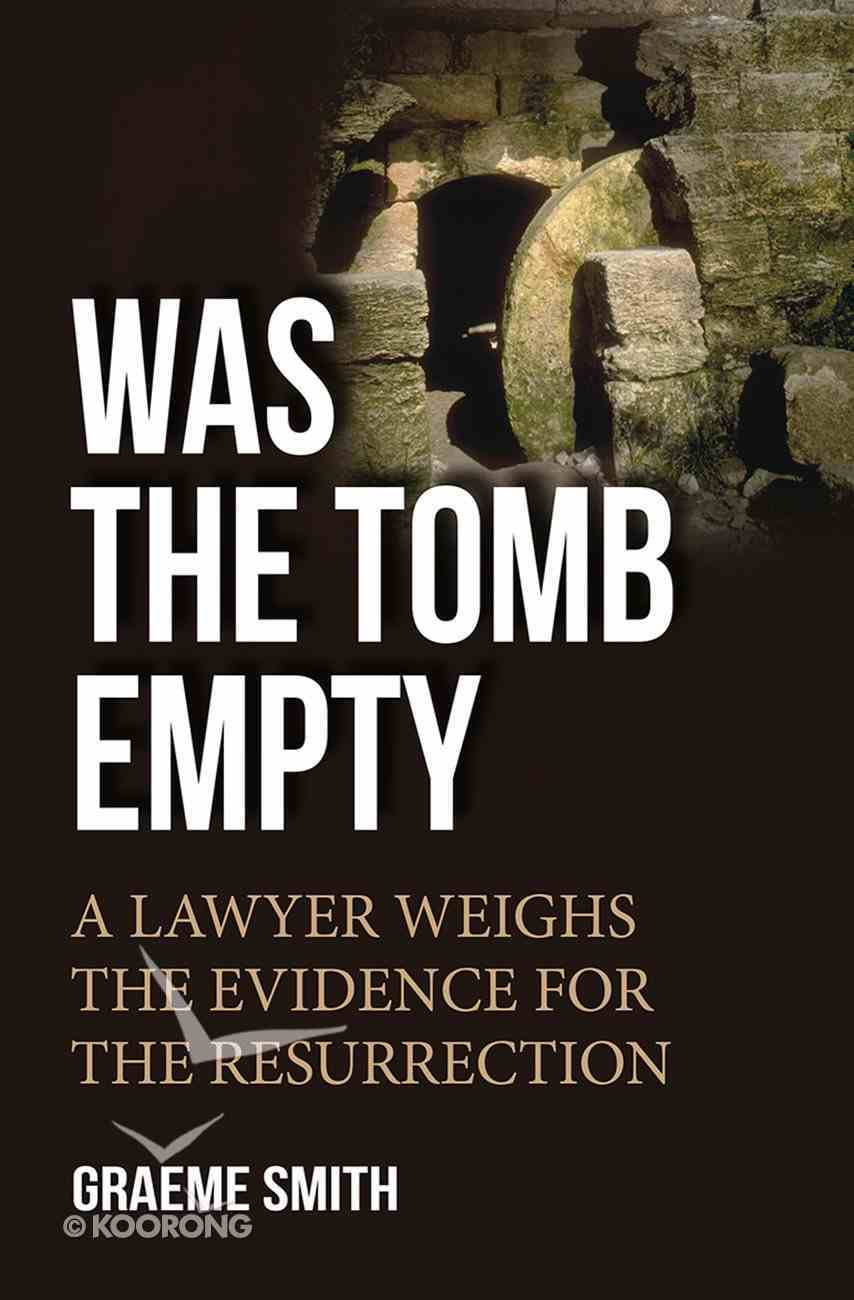 Was the Tomb Empty? eBook