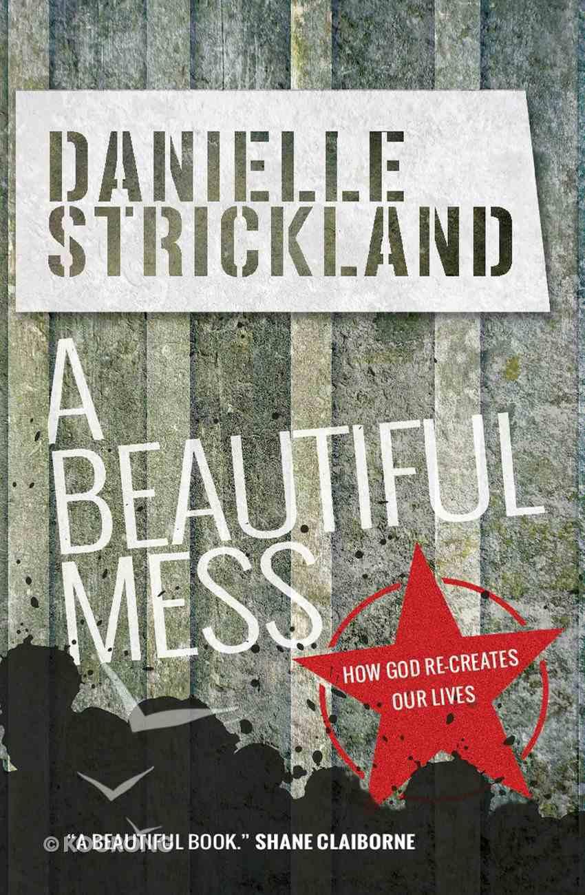 A Beautiful Mess eBook