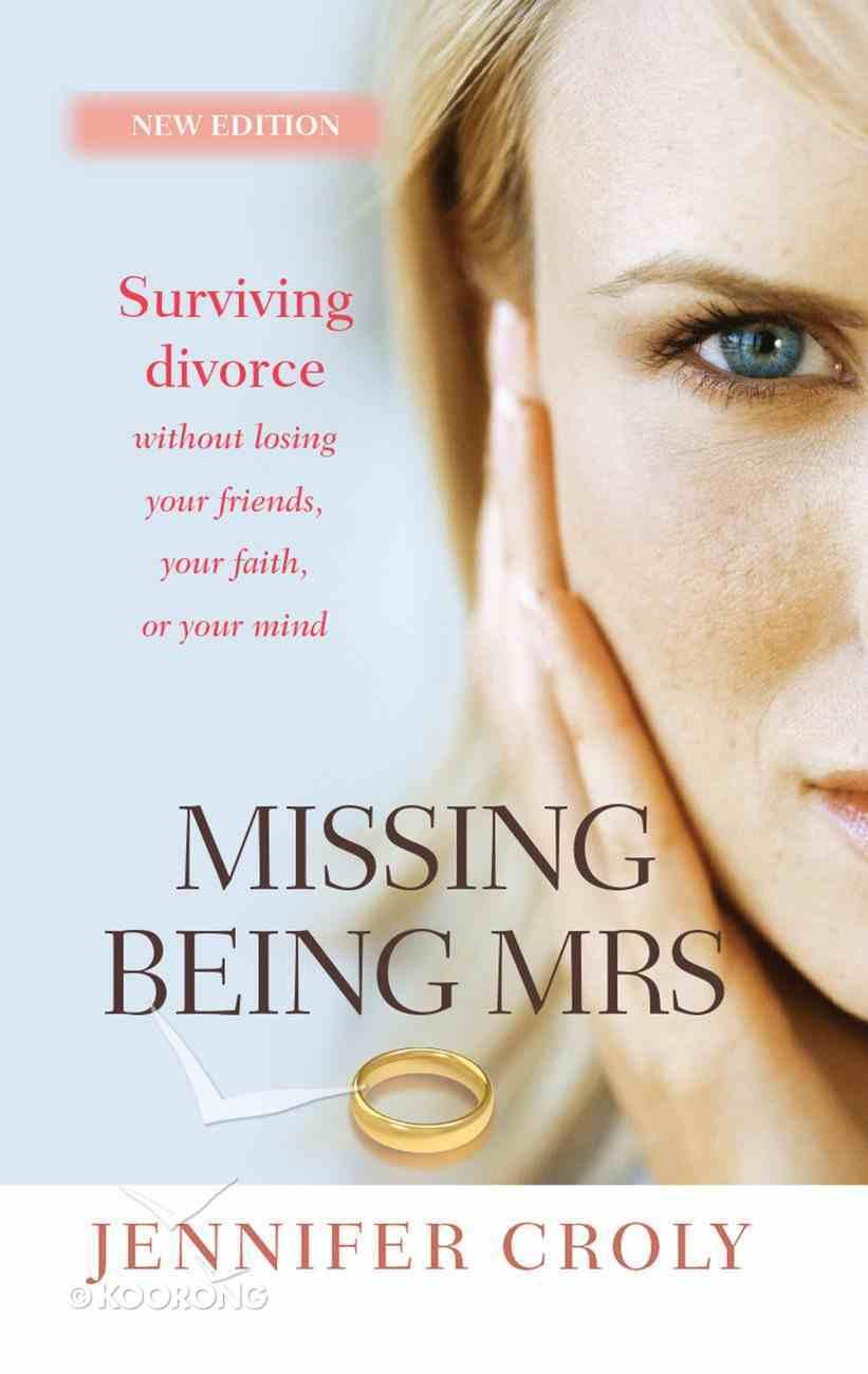 Missing Being Mrs eBook
