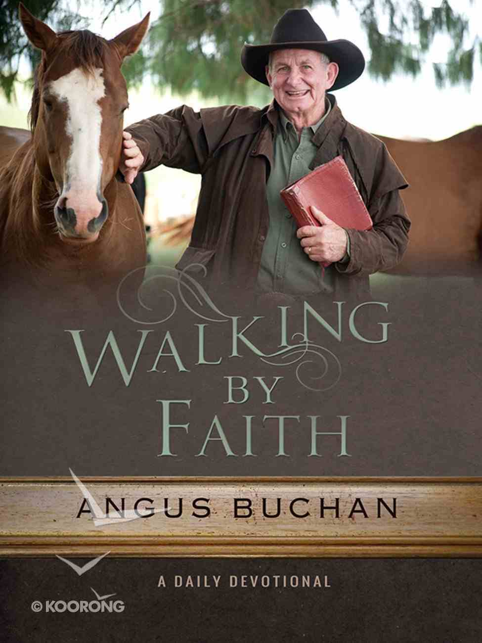 Walking By Faith: A Daily Devotionall eBook