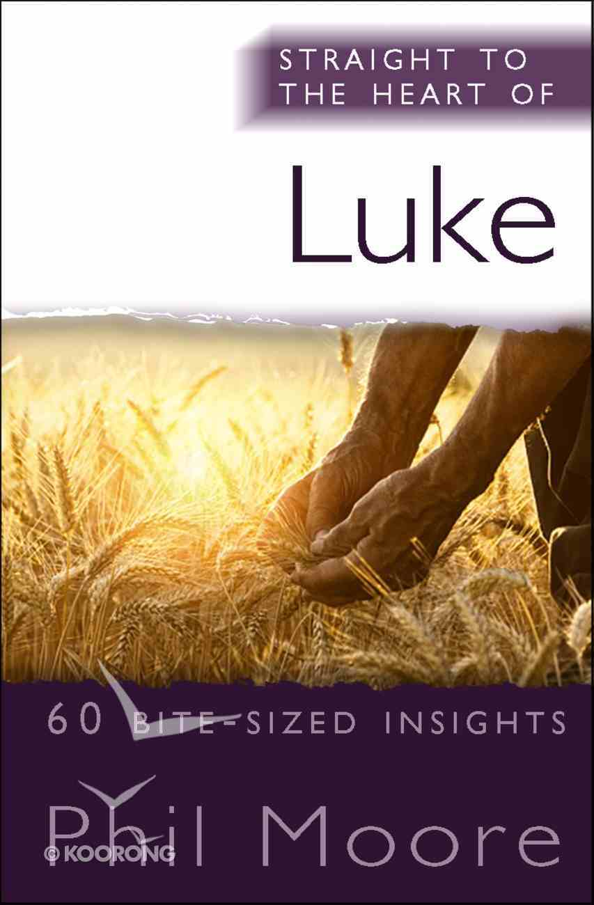 Luke (Straight To The Heart Of Series) Paperback