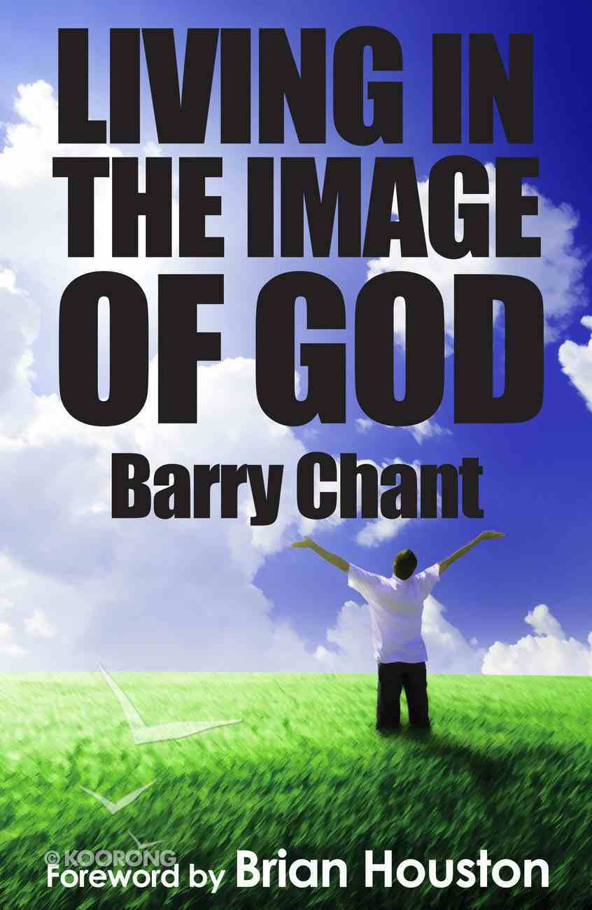 Living in the Image of God eBook