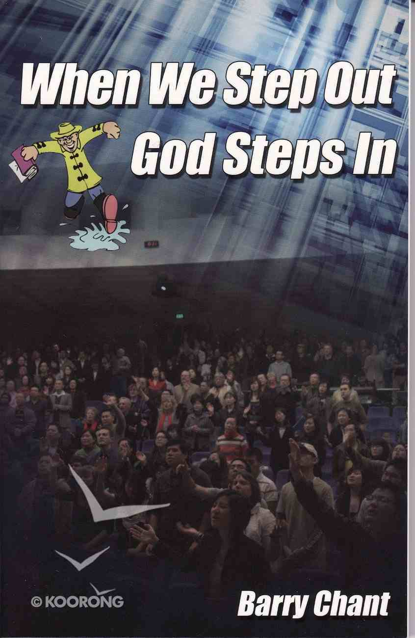 When We Step Out God Steps in eBook