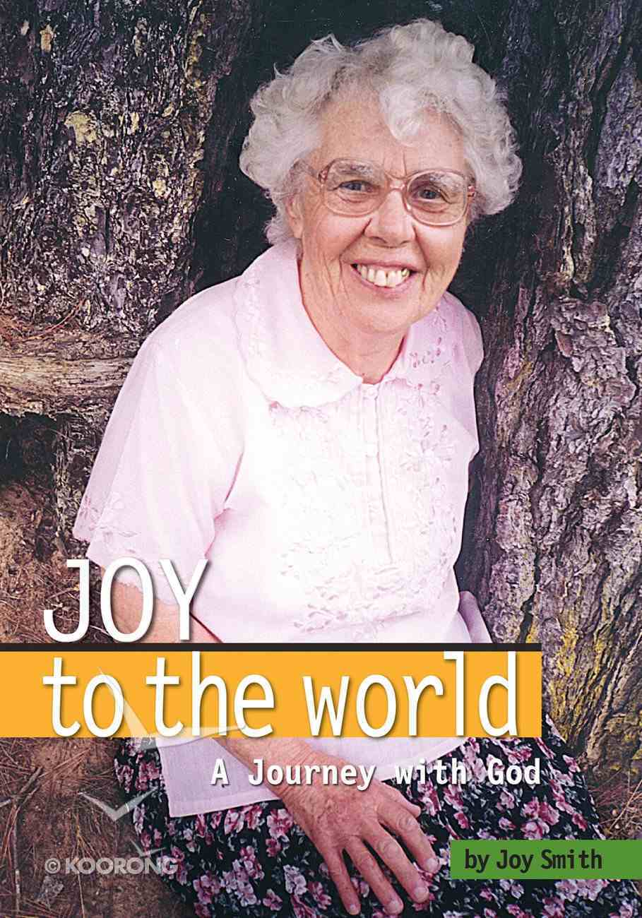 Joy to the World: A Journey With God eBook
