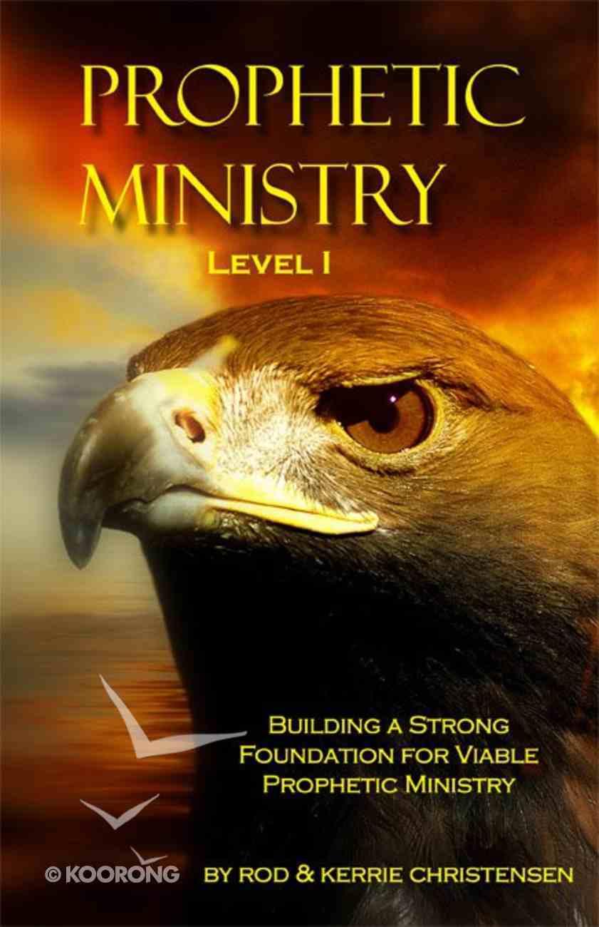 Prophetic Ministry (Level I) eBook