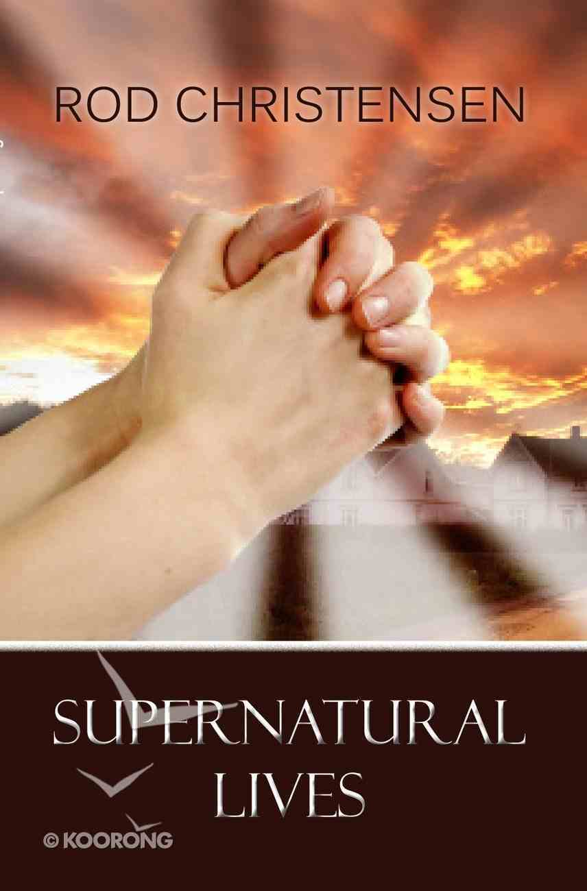 Supernatural Lives eBook
