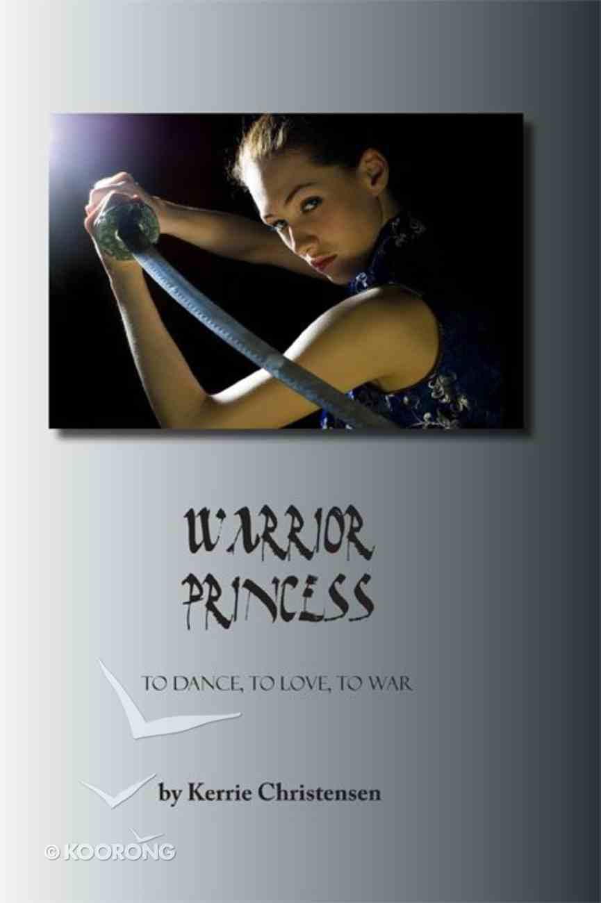 Warrior Princess (#01 in Warrior Princess Series) eBook