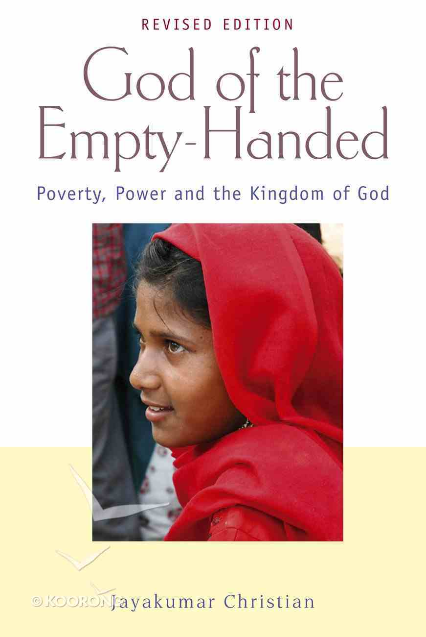 God of the Empty-Handed: Poverty, Power and the Kingdom of God eBook