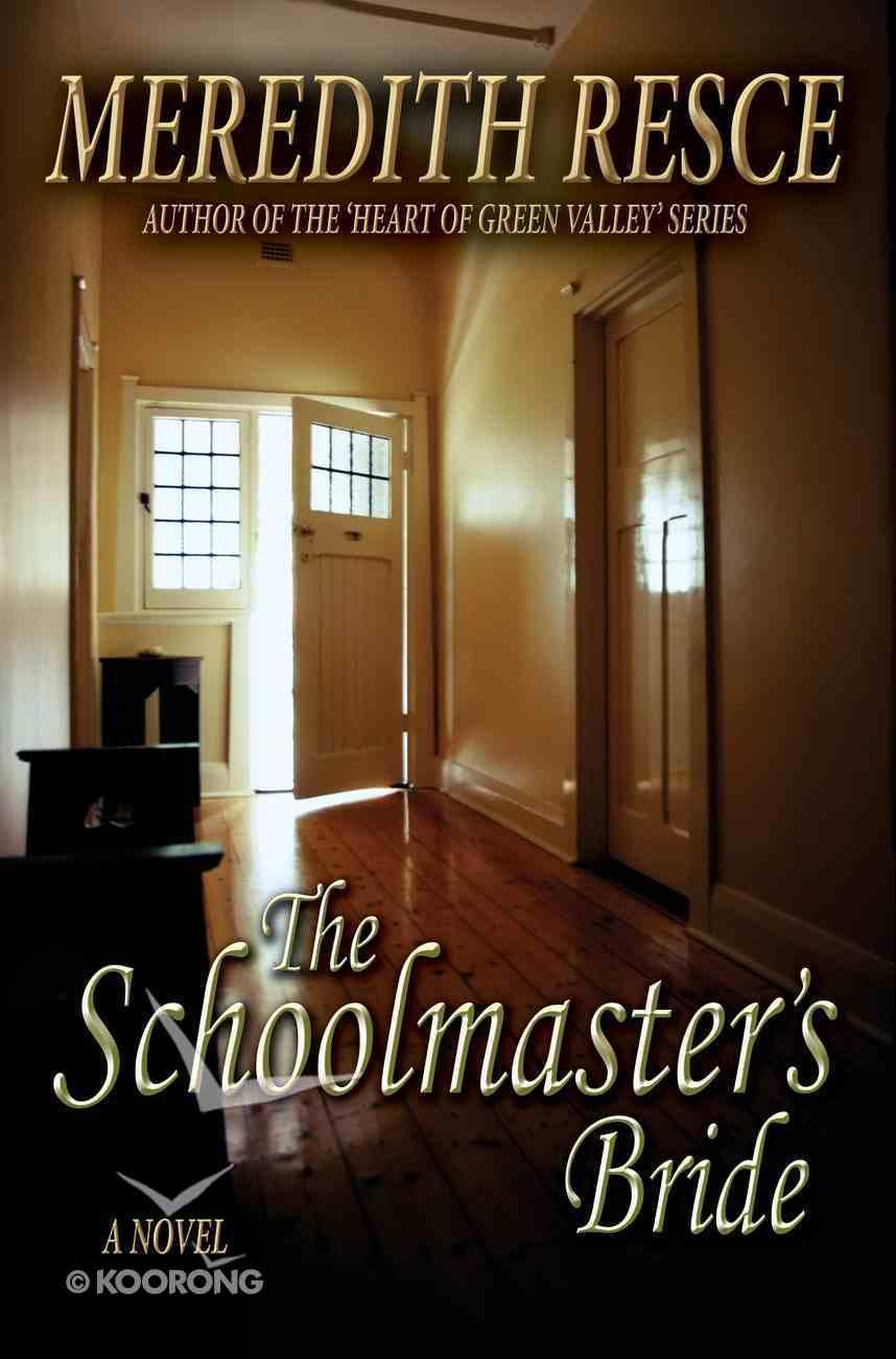 The Schoolmaster's Bride eBook