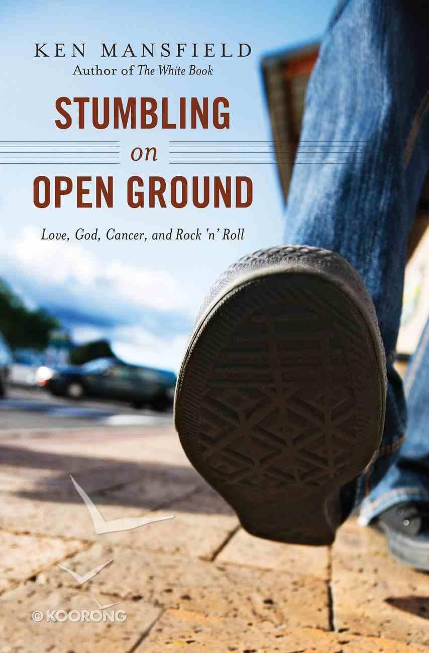 Stumbling on Open Ground eBook