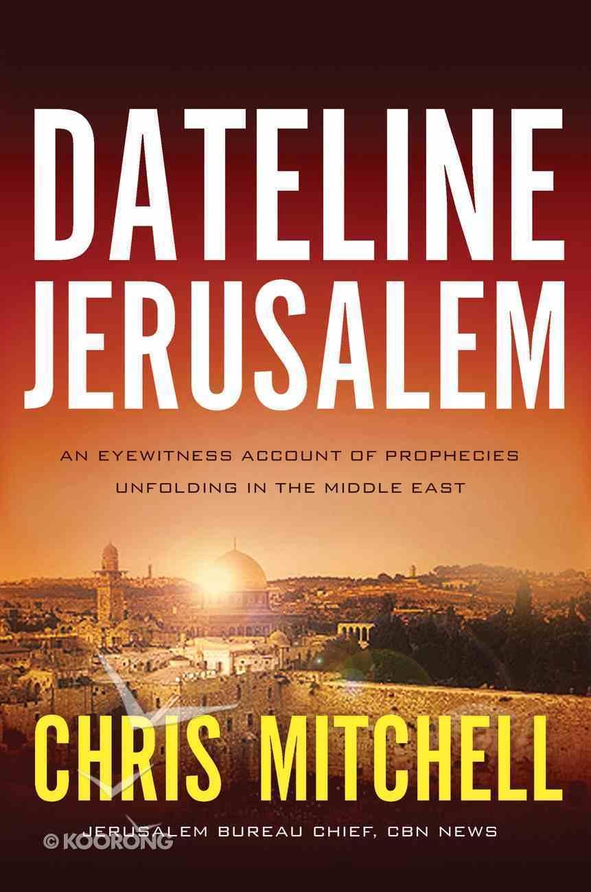 Dateline Jerusalem eBook