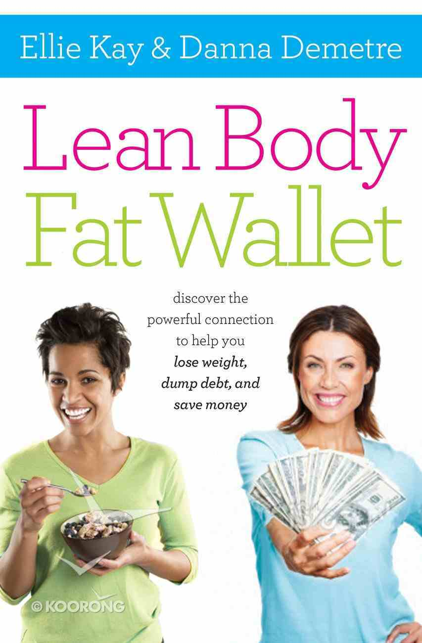 Lean Body, Fat Wallet eBook