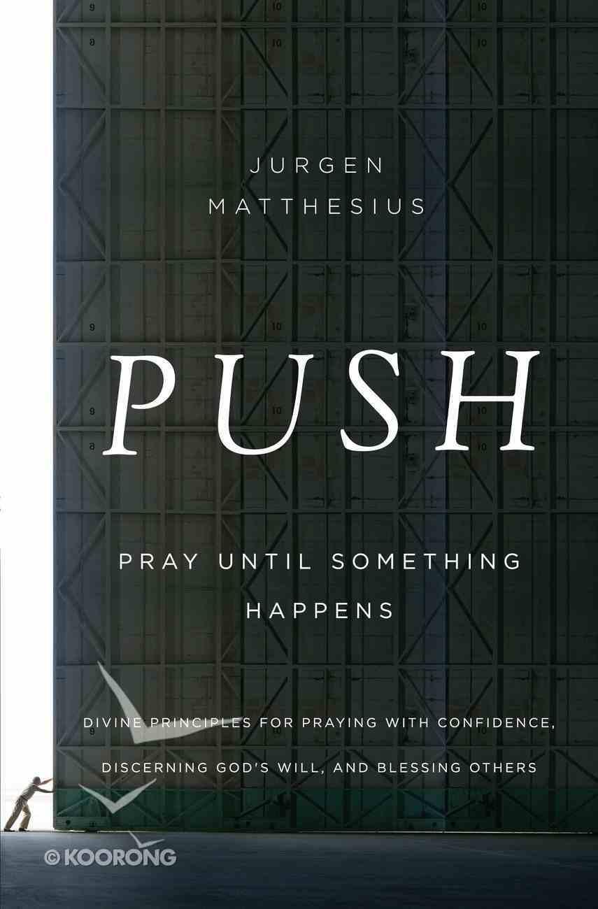Push: Pray Until Something Happens eBook