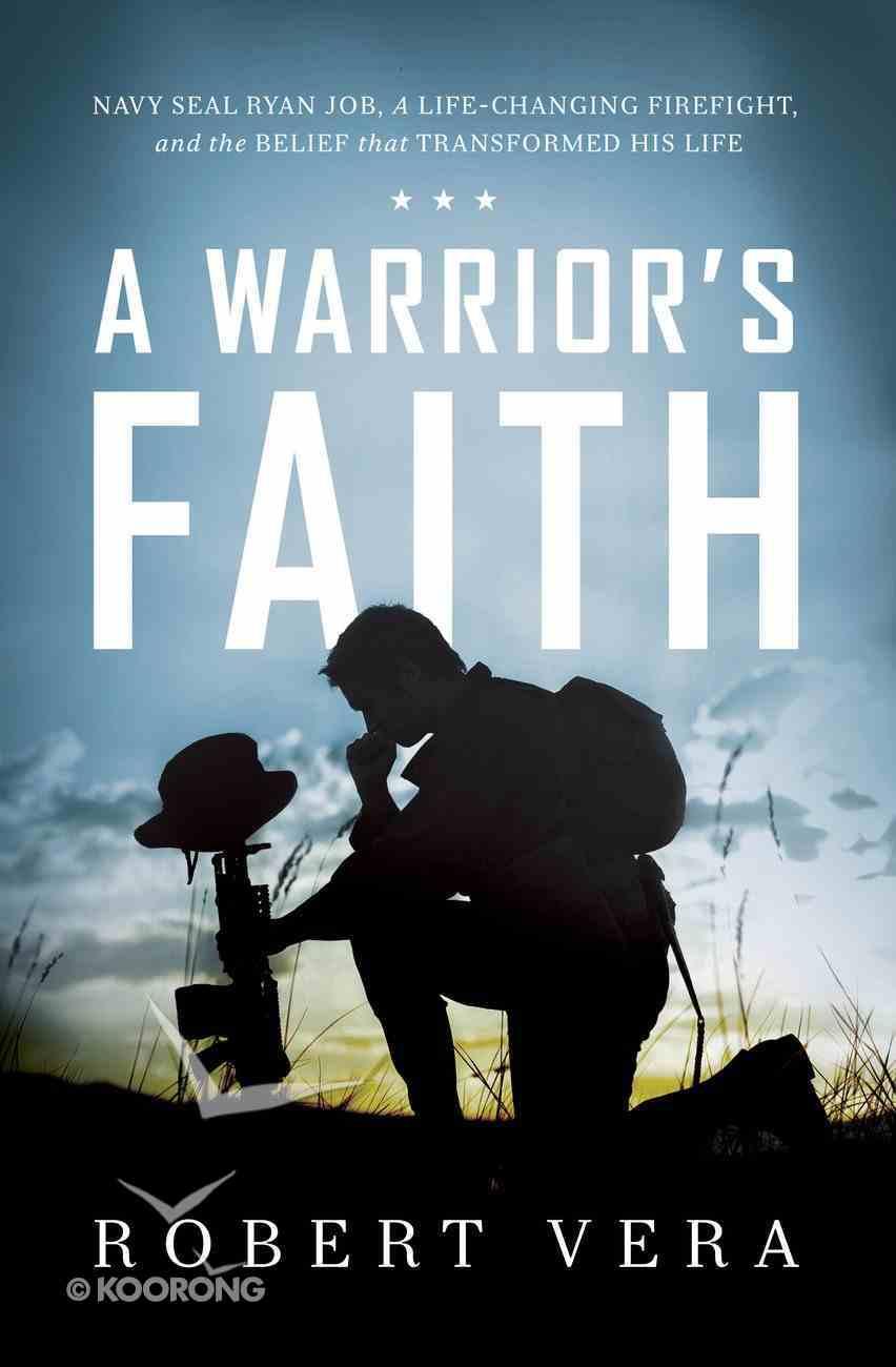 A Warrior's Faith eBook