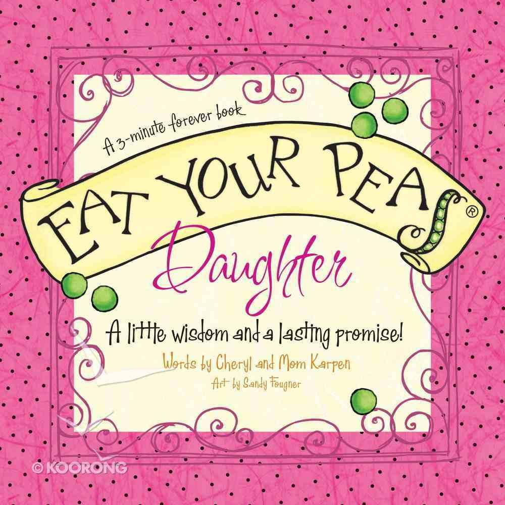 Eat Your Peas, Daughter eBook