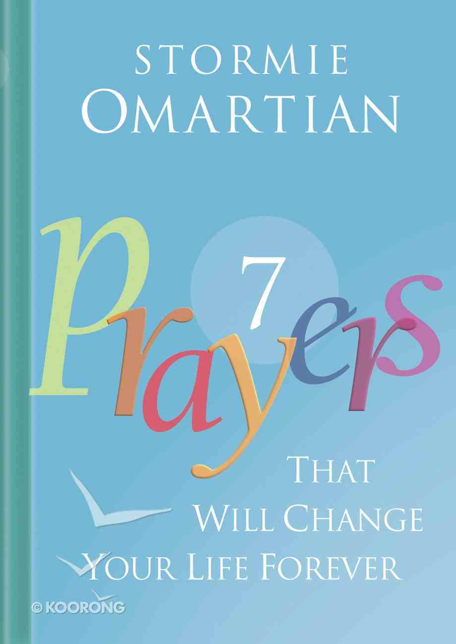 7 Prayers That Will Change Your Life Forever eBook