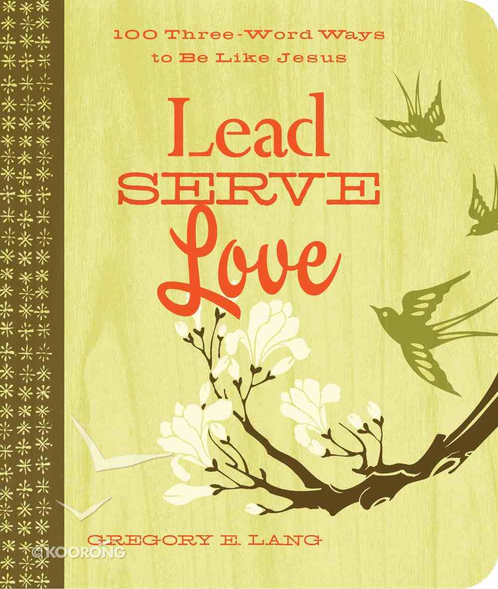 Lead, Serve, Love eBook