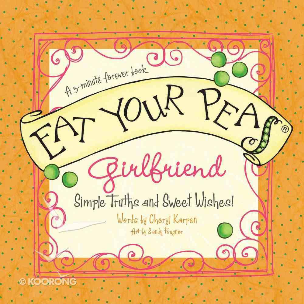Eat Your Peas, Girlfriend eBook