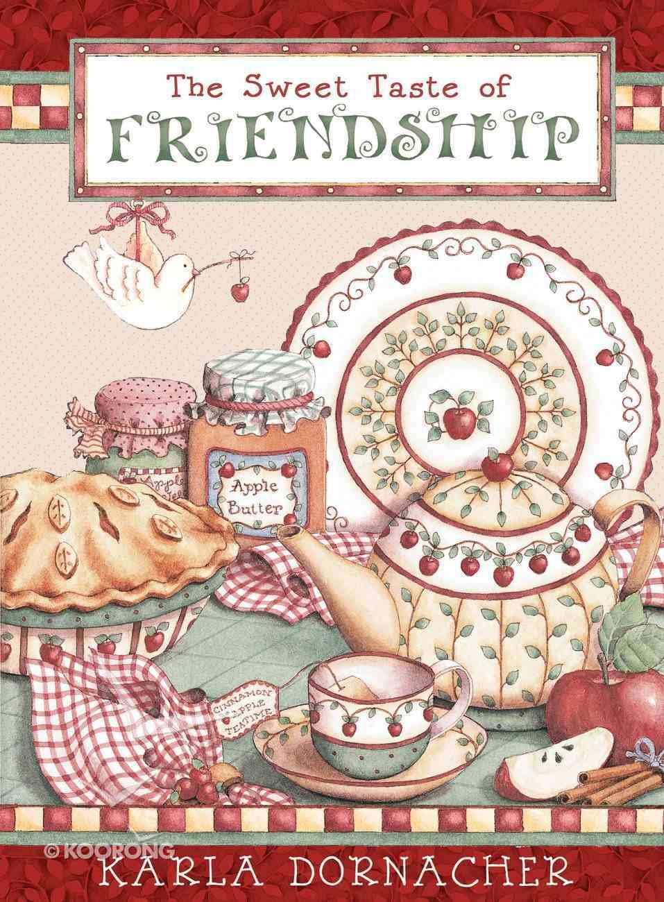 The Sweet Taste of Friendship eBook