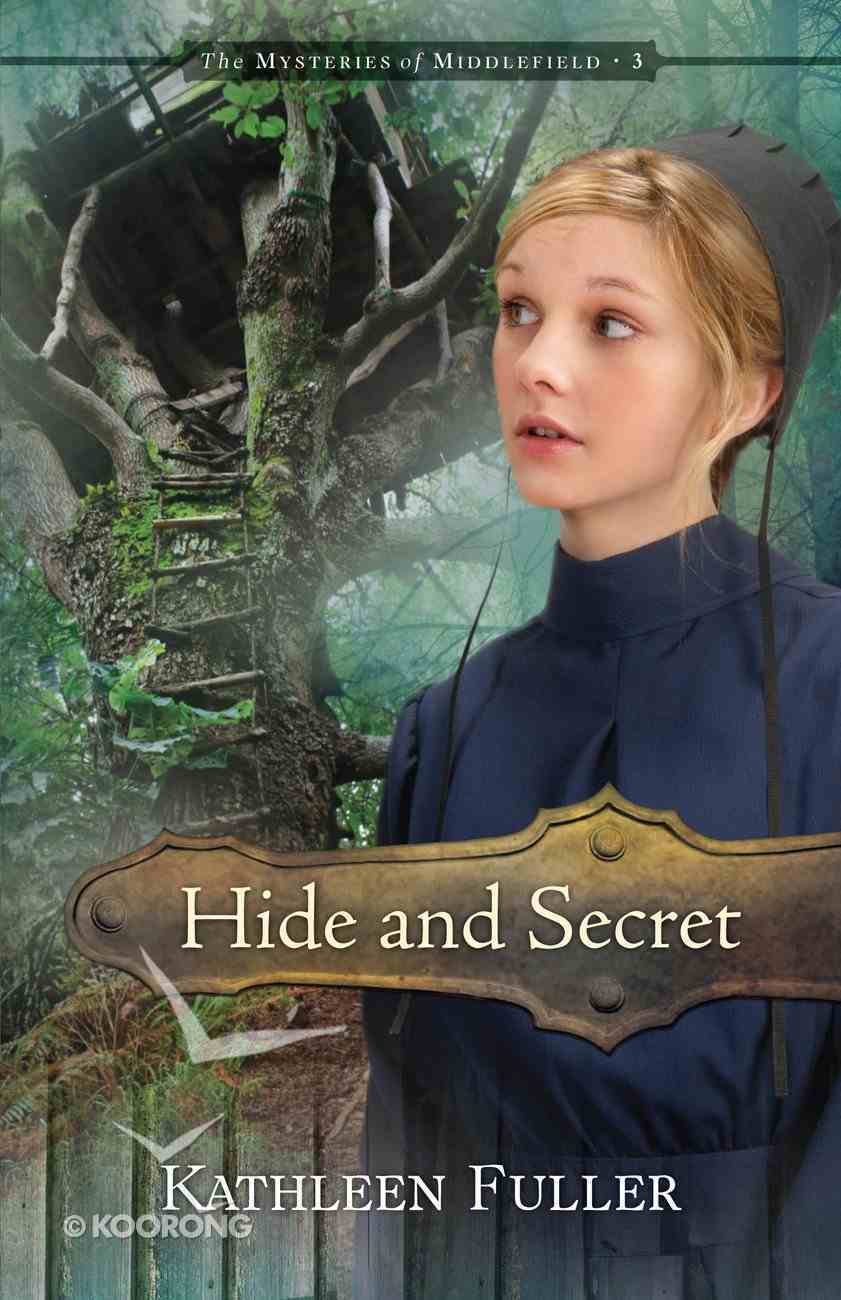 Hide and Secret (Mysteries Of Middlefield Series) eBook