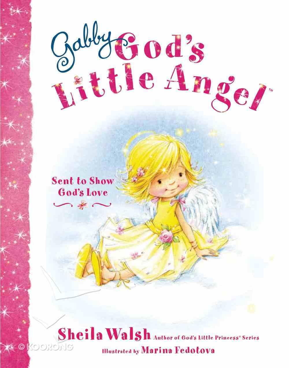 Gabby, God's Little Angel (Gabby, God's Little Angel Series) eBook