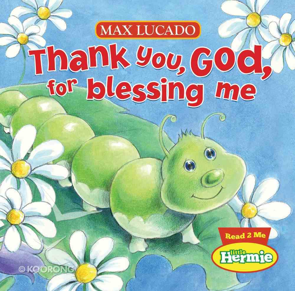 Thank You, God, For Blessing Me (Little Hermie Series) eBook