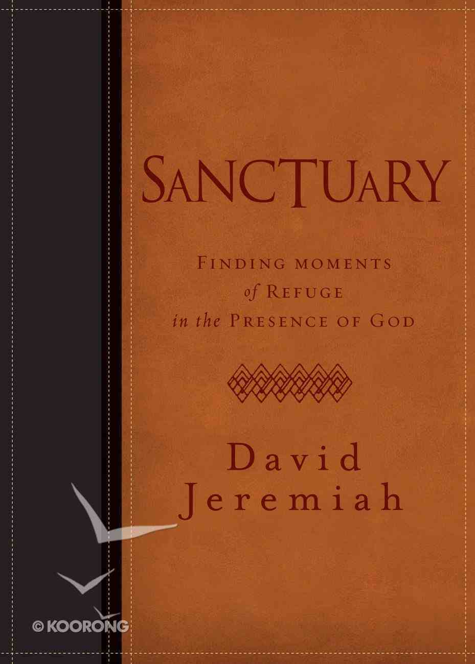 Sanctuary: Finding Moments of Refuge in the Presence of God eBook
