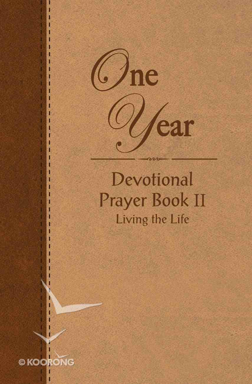 One Year Devotional Prayer Book - Volume 2 eBook