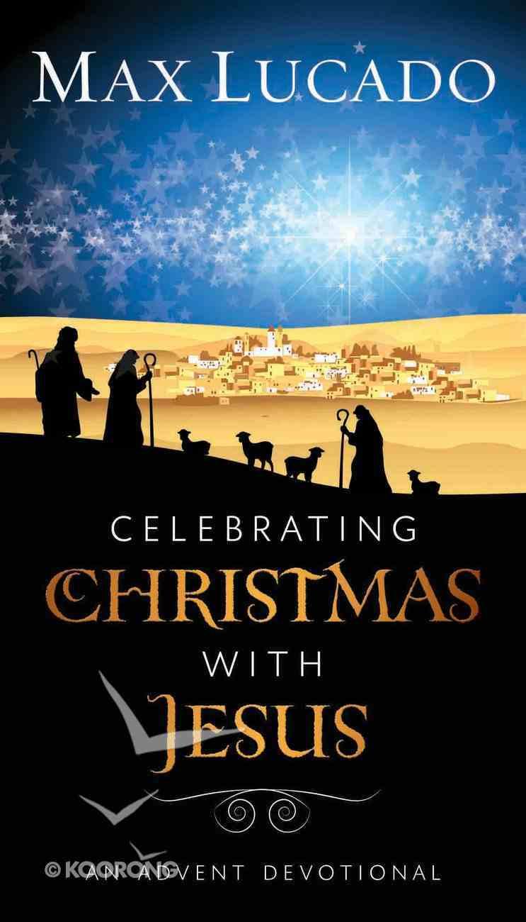 Celebrating Christmas With Jesus eBook