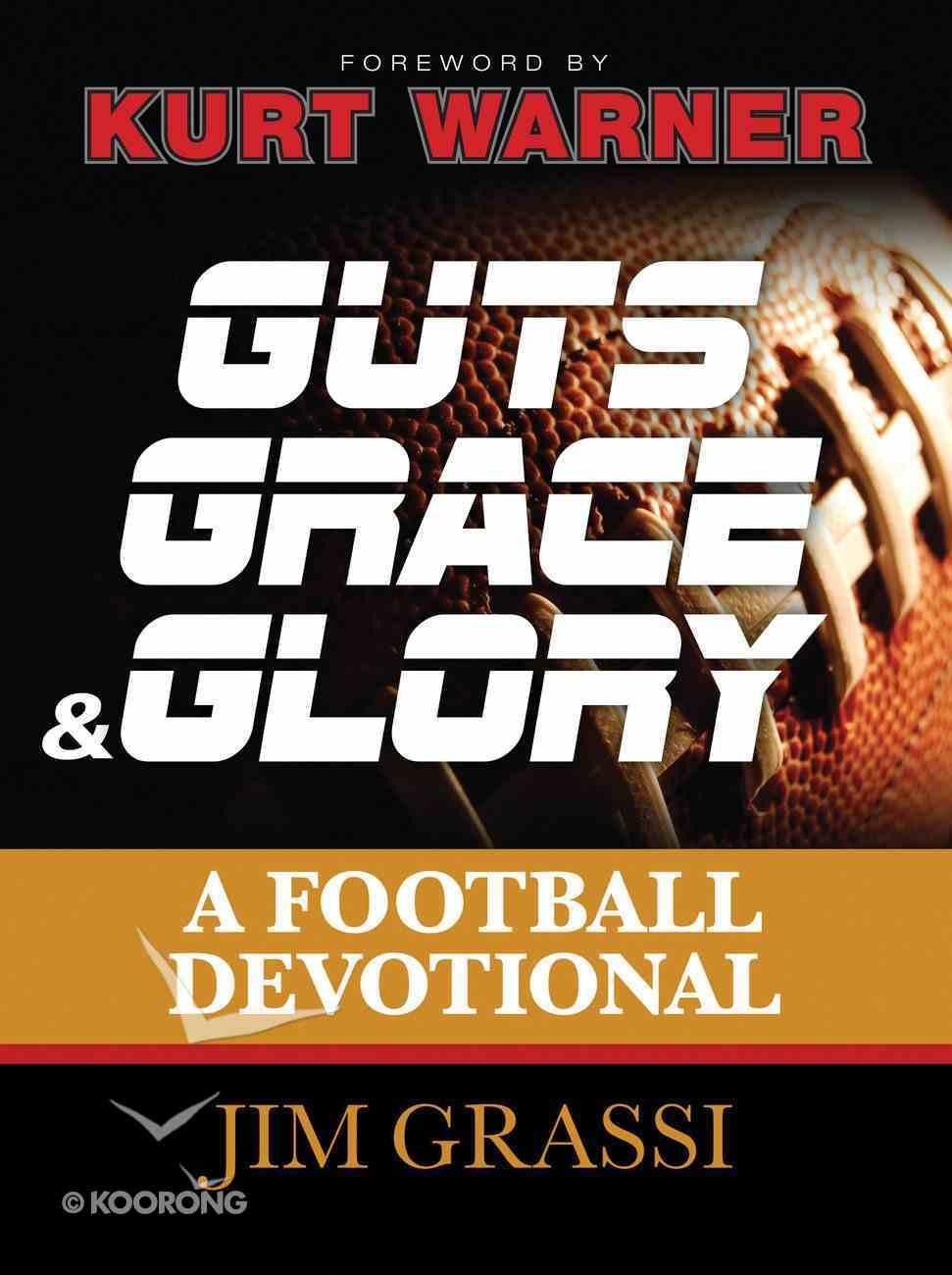Guts, Grace, and Glory eBook
