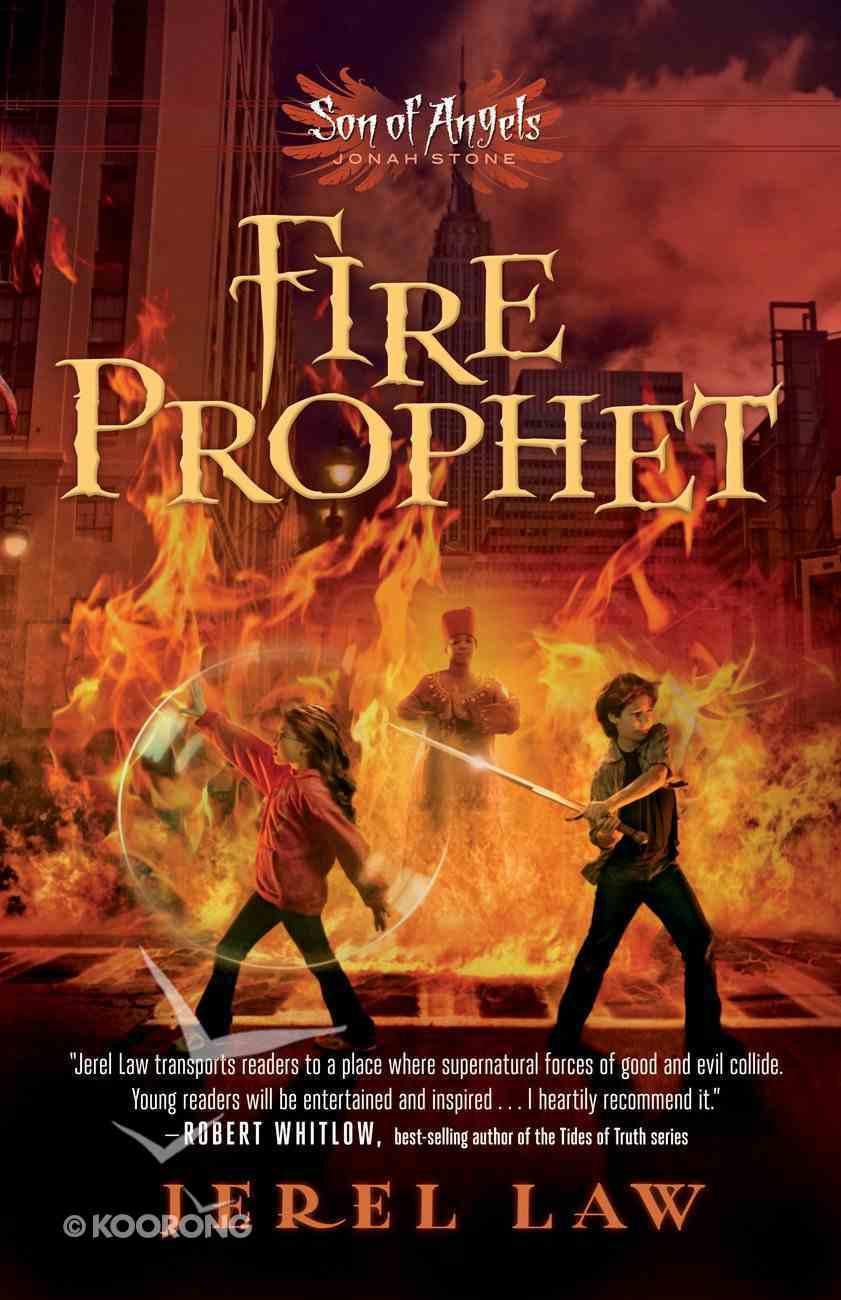 Jonah Stone #02: Fire Prophet (#02 in Son Of Angels Series) eBook