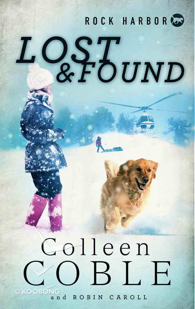 Lost and Found (#02 in Rock Harbor Search & Rescue Series) eBook