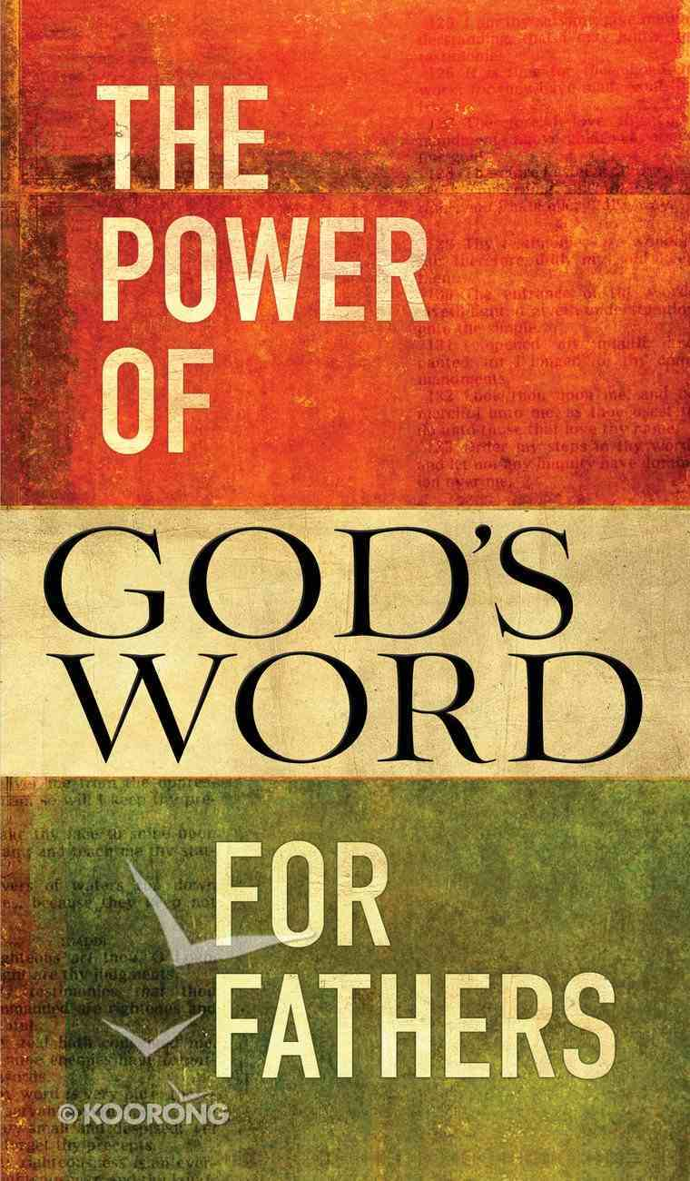 The Power of God's Word For Fathers eBook