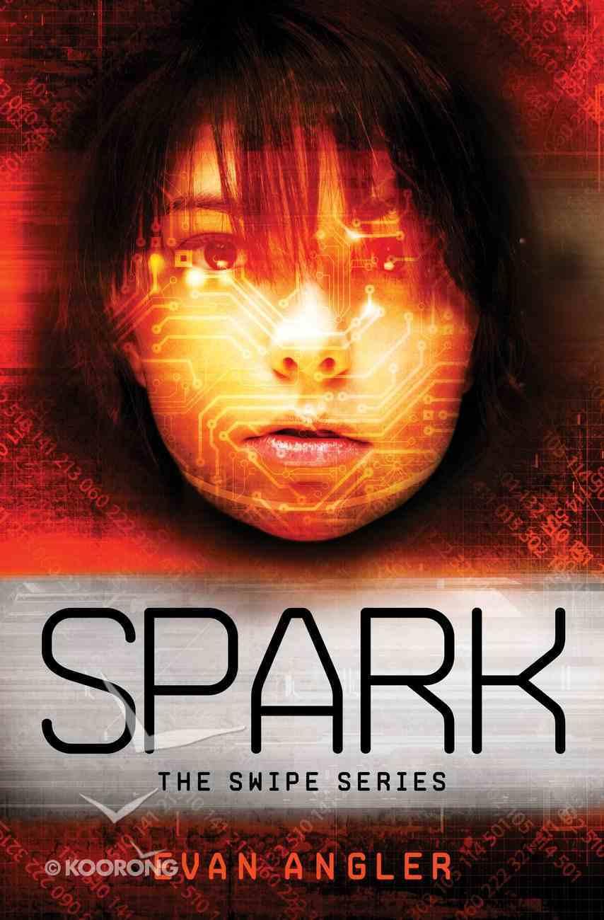 Spark (#04 in Swipe Series) eBook