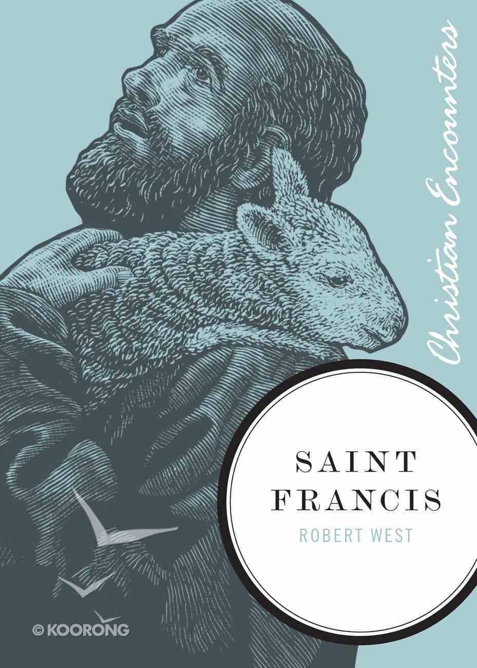 Saint Francis (Christian Encounters Series) eBook