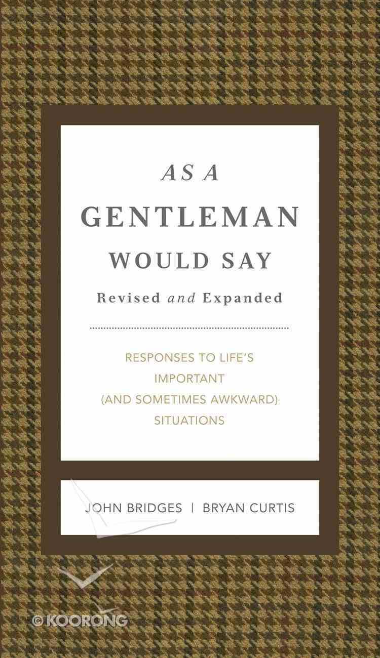 As a Gentleman Would Say eBook