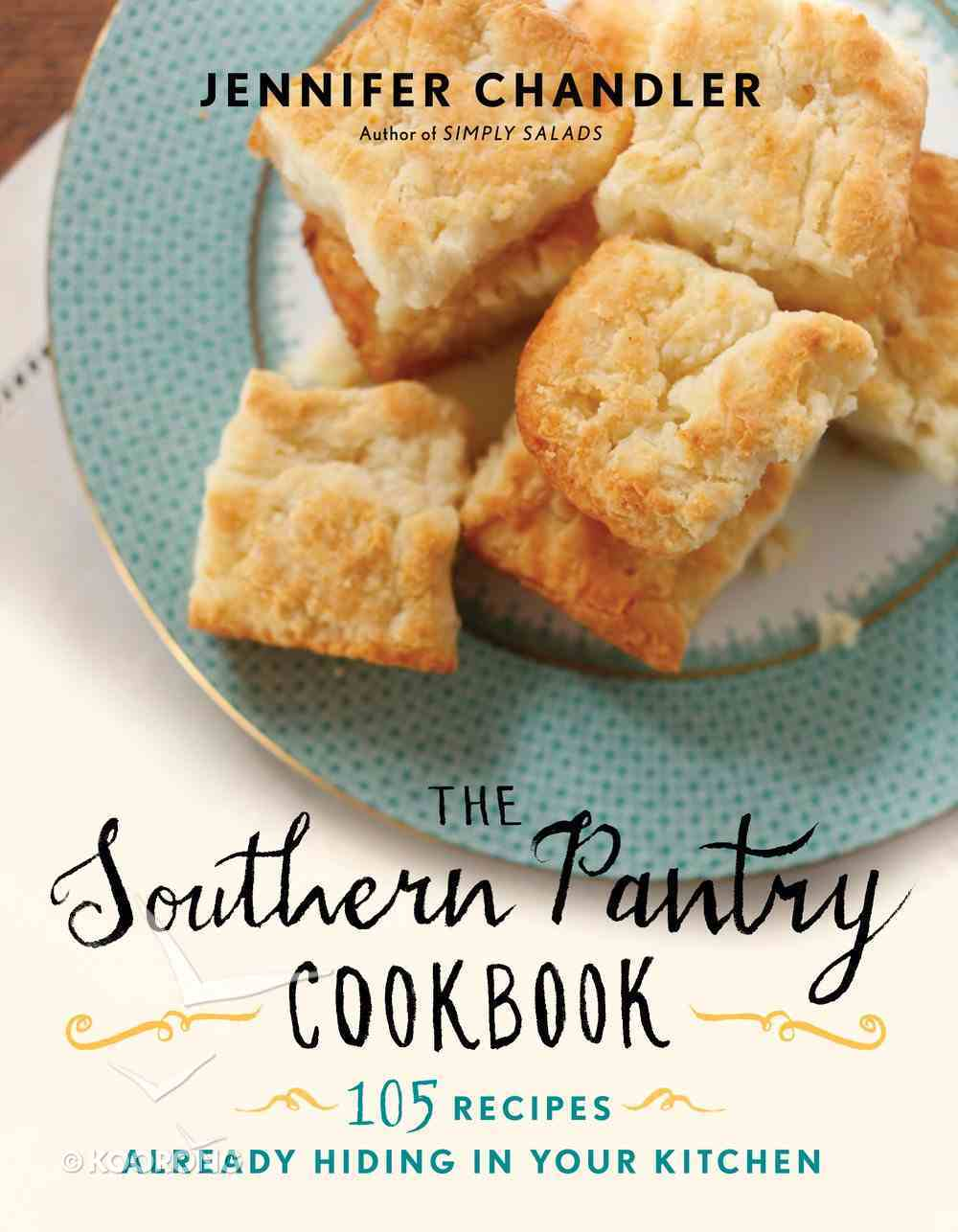 The Southern Pantry Cookbook eBook