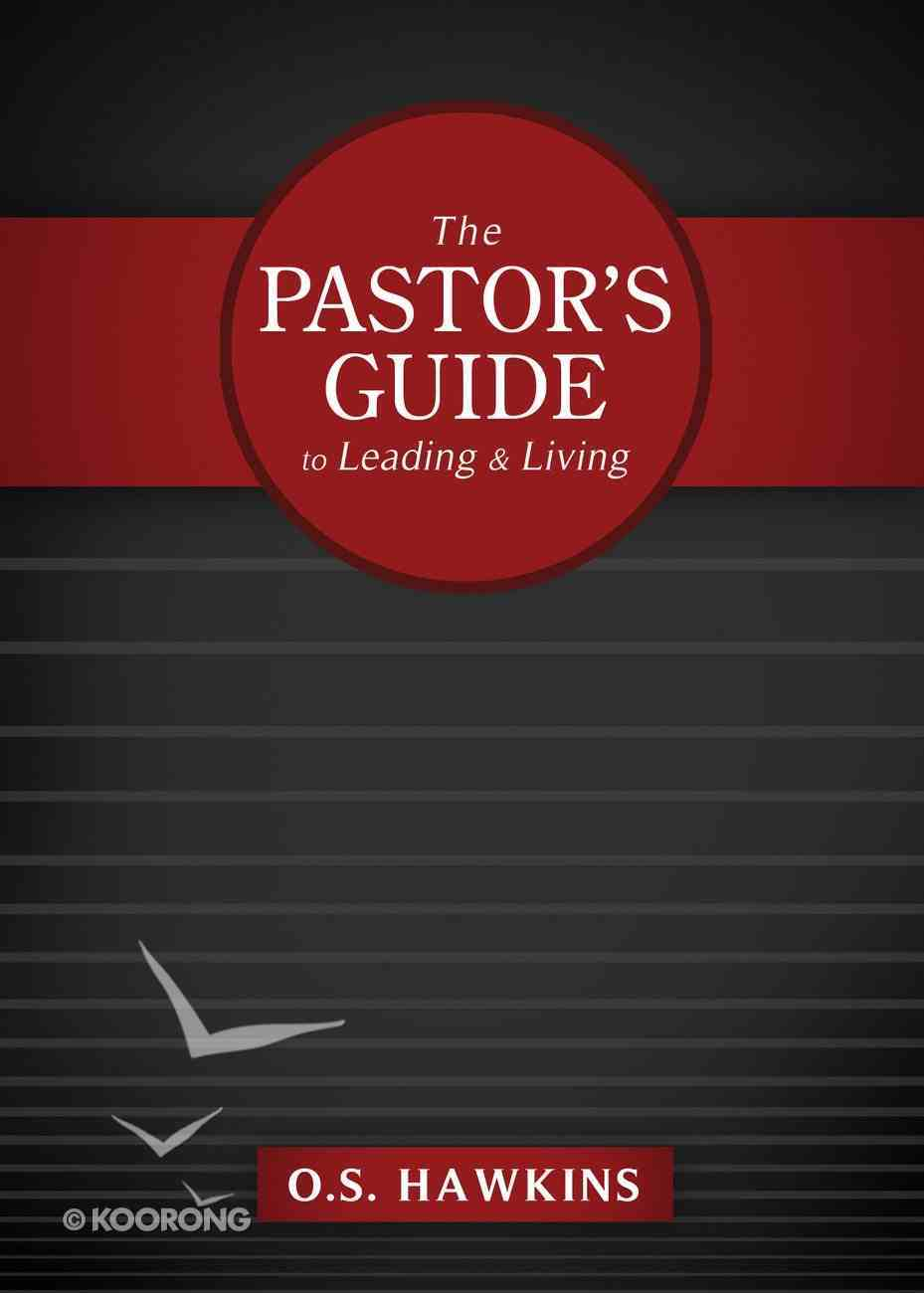The Pastor's Guide to Leading and Living eBook