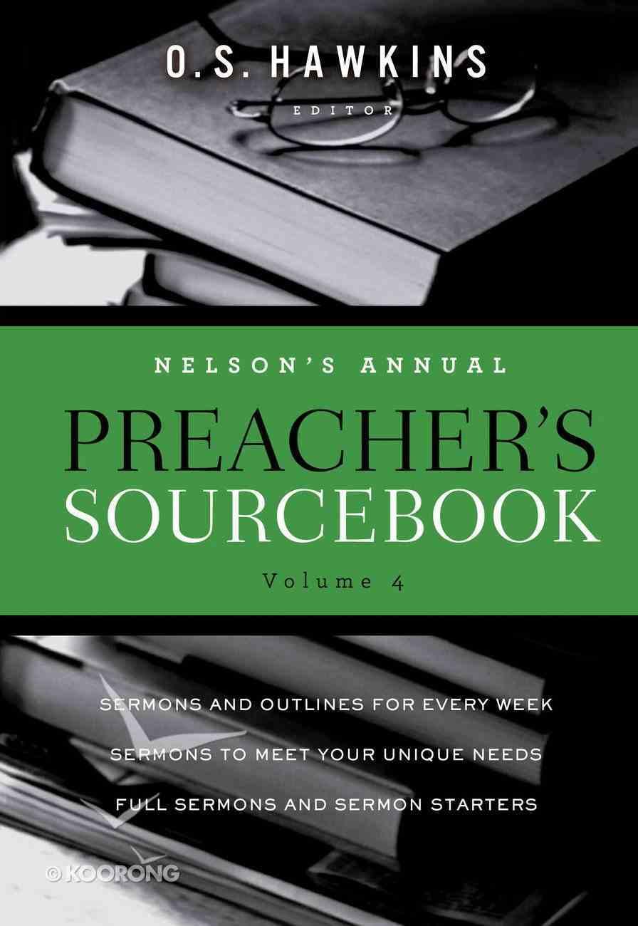 Nelson's Annual Preacher's Sourcebook, Volume 4 eBook