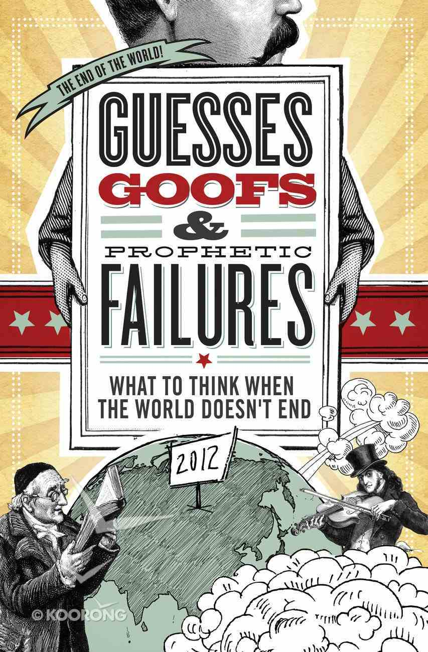 Guesses, Goofs and Prophetic Failures eBook